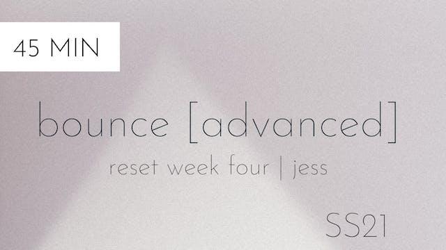 ss21 reset week four | bounce [advanc...