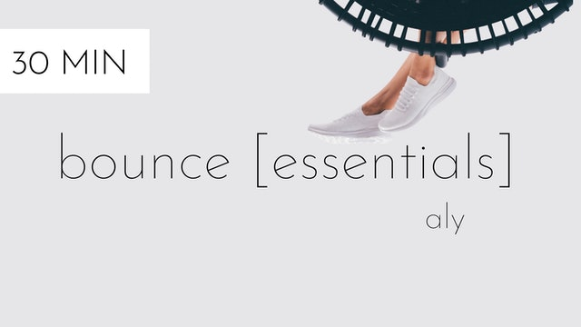 bounce [essentials] #1 | aly