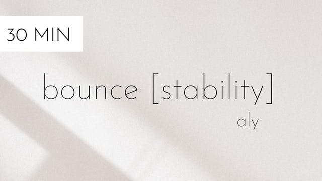 bounce [stability] #1 | aly