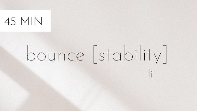 bounce [stability] #6 | lil