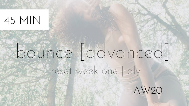aw20 reset week one | bounce [advanced] #6 with aly