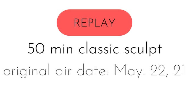 ss21 reset week four LIVE classic sculpt with colette + lil