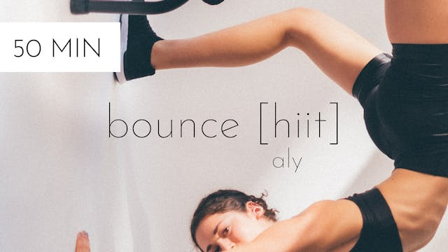 bounce [hiit] #3 | aly