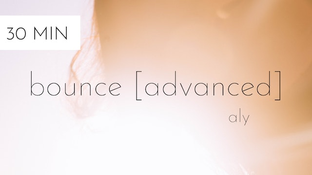 bounce [advanced] #6 | aly