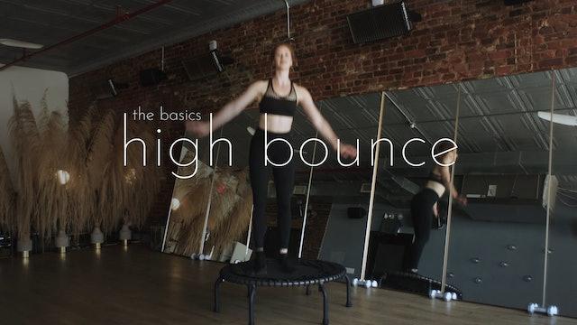 the basics - high bounce
