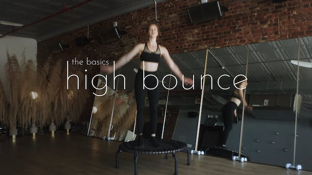 the basics - high bounce