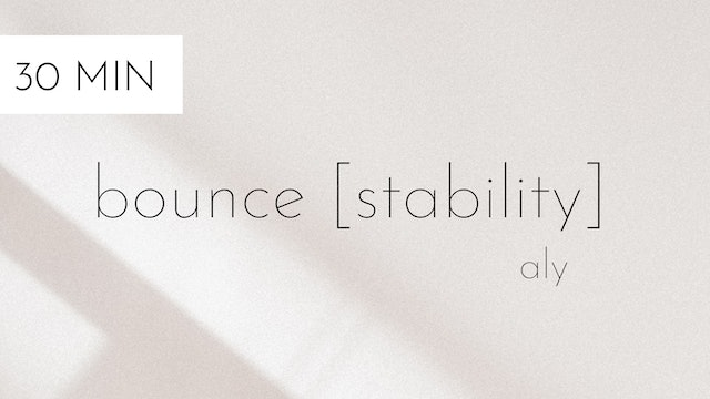 bounce [stability] #9 | aly