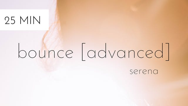 bounce [advanced] #5 | serena
