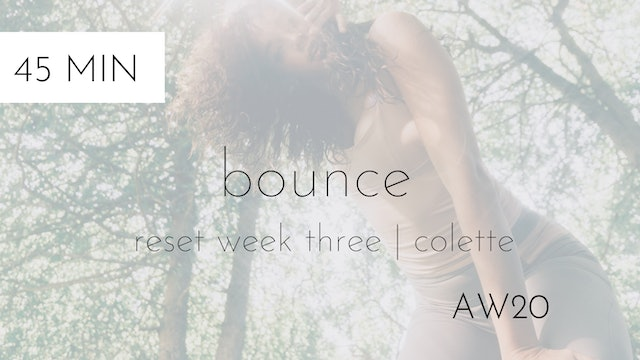 aw20 reset week three | bounce intermediate #2 with colette