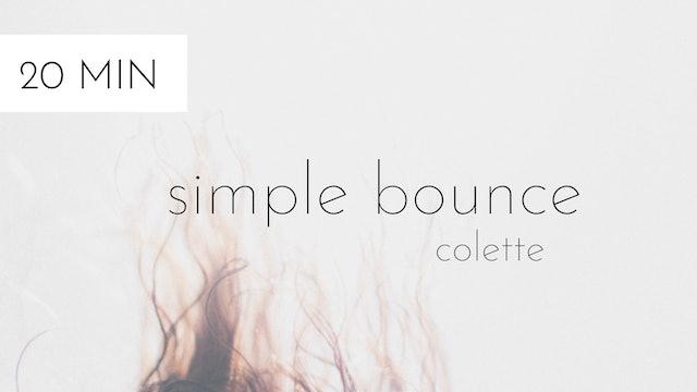 simple bounce #5 | colette