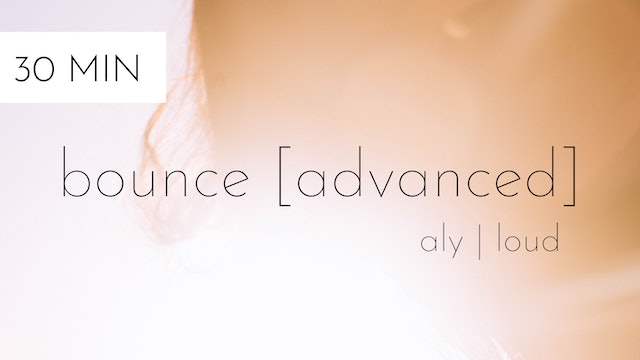 bounce [advanced] #21 | aly
