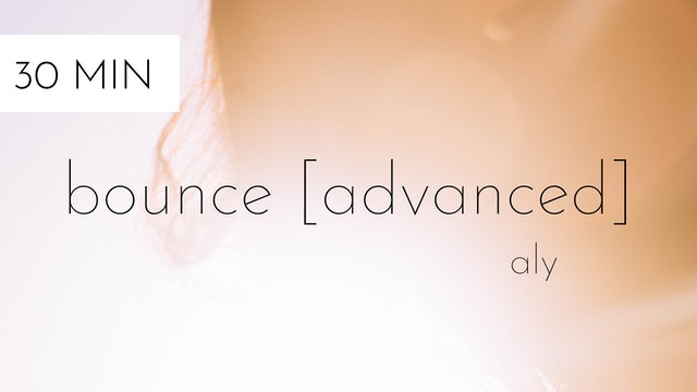 bounce [advanced] #3 | aly