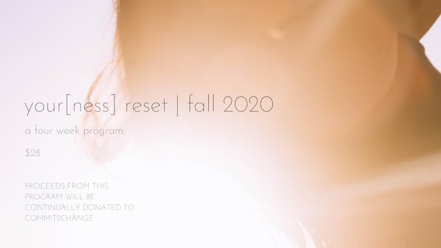 your[ness] reset fall 2020 |  a four week program