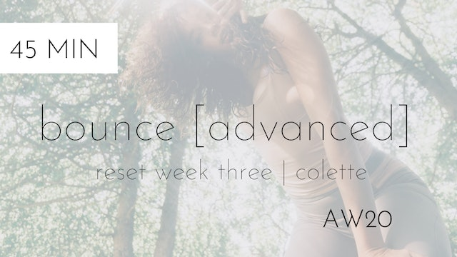 aw20 reset week three | bounce [advanced] #6 with colette