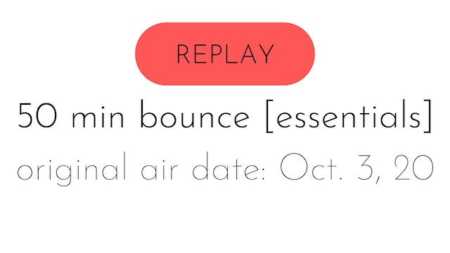 aw20 reset week four | bounce [essentials] LIVE 10.3.20 | aly + Colette