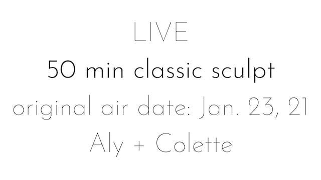 LIVE 50 min classic sculpt 1.23.21 | Aly + Colette