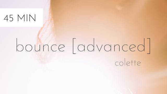 bounce [advanced] #17 | colette