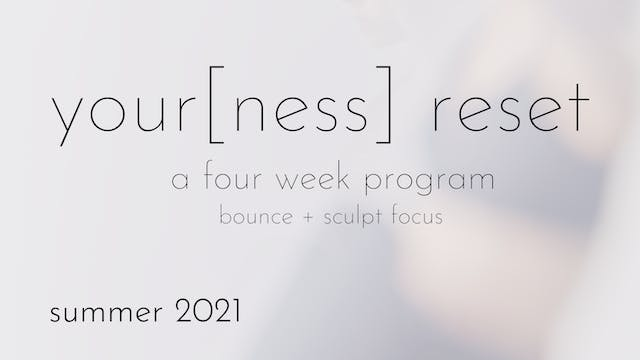 your[ness] reset spring/summer 2021