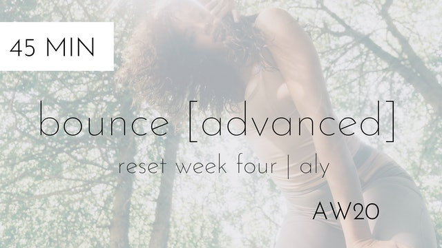 aw20 reset week four | bounce [advanced] #6 with aly