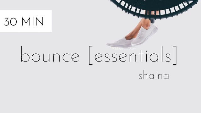 bounce [essentials] #15 | shaina