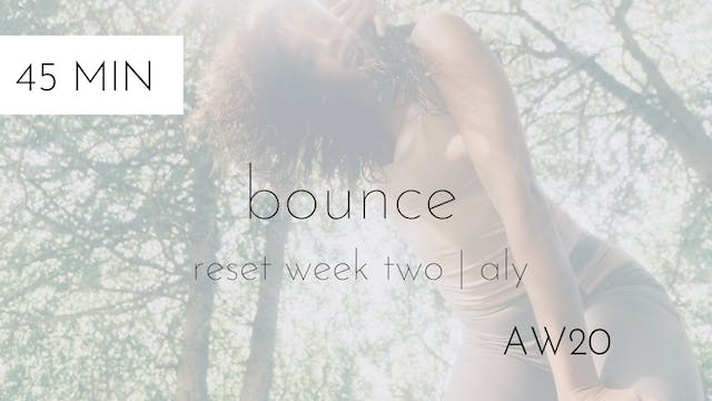 aw20 reset week two | bounce intermed...