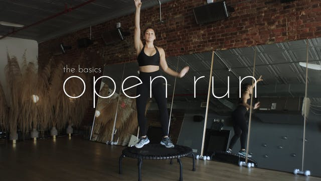 the basics - open run