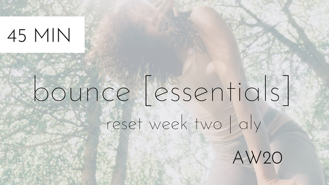 aw20 reset week two | bounce [essentials] #1 | aly