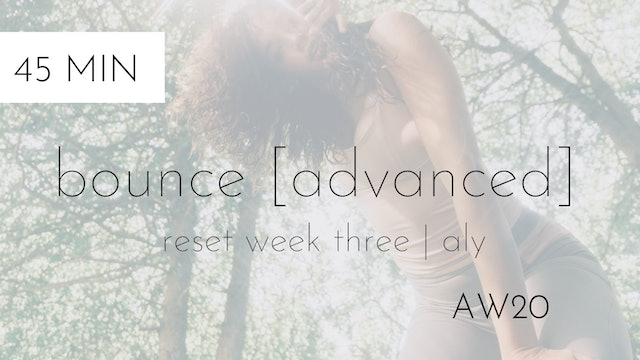 week three connection | bounce [advanced] # 5 with aly