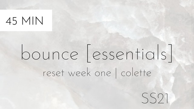 ss21 reset week one | bounce [essentials] #2 with colette