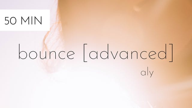 bounce [advanced] #19 | aly