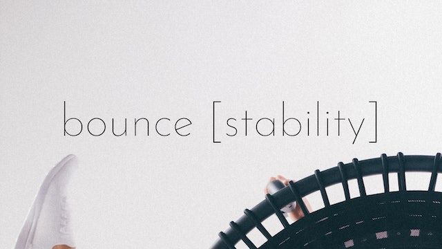 bounce [stability]