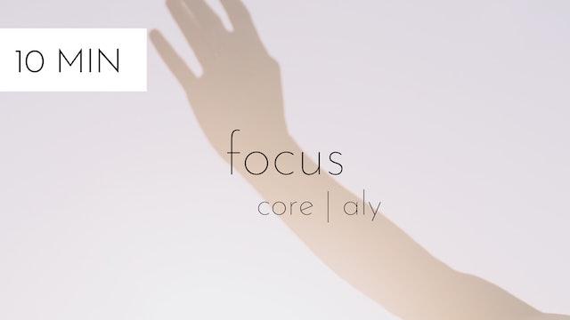 core focus #28 | aly