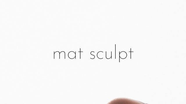 mat sculpt