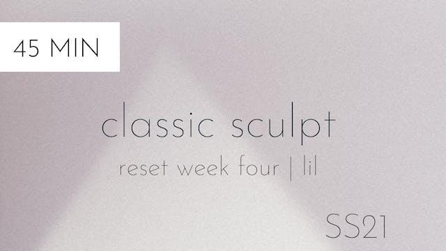 ss21 reset week four | classic sculpt...