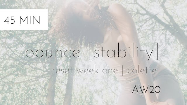 aw20 reset week one | bounce [stability] #2 | colette