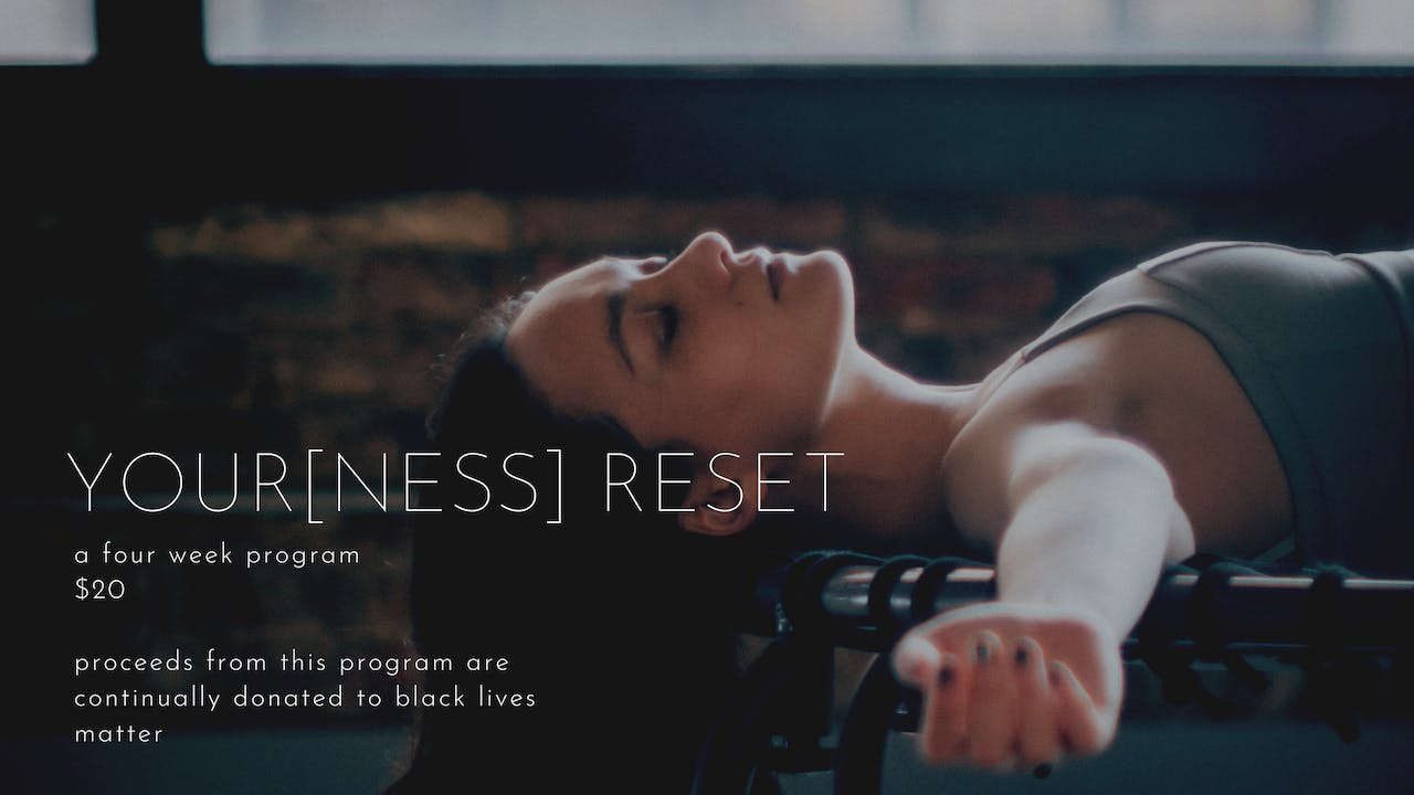 your[ness] reset | a four week program
