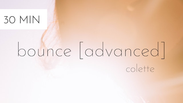 bounce [advanced] #16 | colette