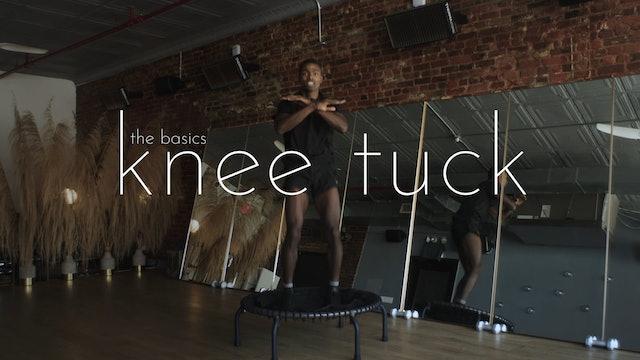 the basics - knee tuck