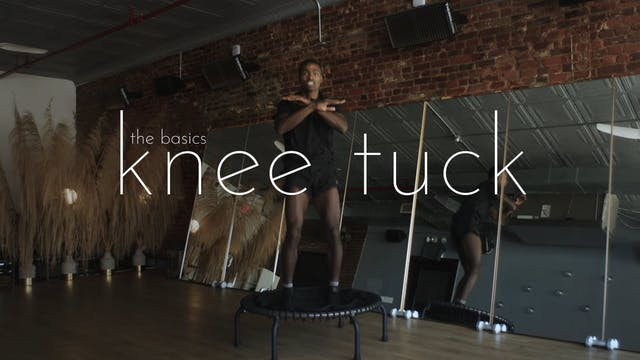 the basics - knee tuck