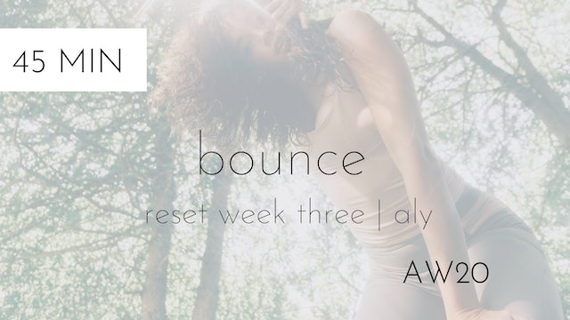 aw20 reset week three | bounce intermediate #1 with aly