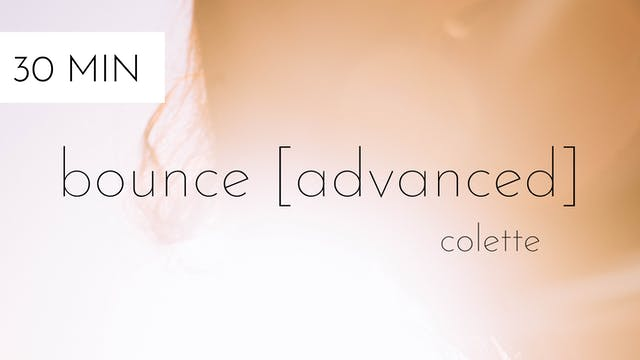 bounce [advanced] #13 | colette