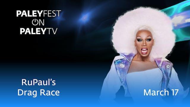 PaleyFest LA 2019: RuPaul's Drag Race