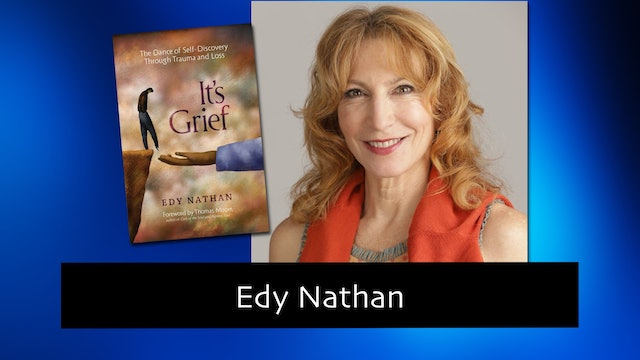 273 Self- Discovery Through Trauma and Loss with Edy Nathan
