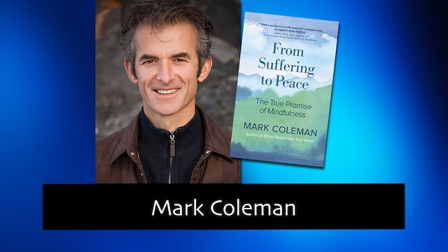261 From Suffering to Peace with Mark Coleman