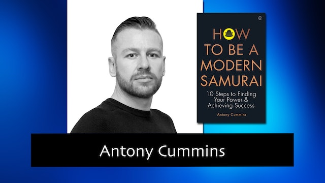 282 Finding Your Power and Achieving Success with Antony Cummins