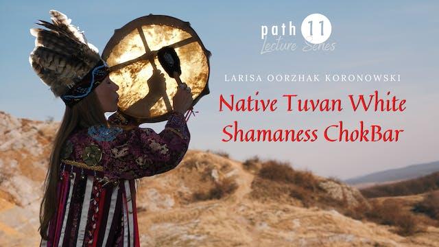 Native Tuvan White Shamaness Chokbar