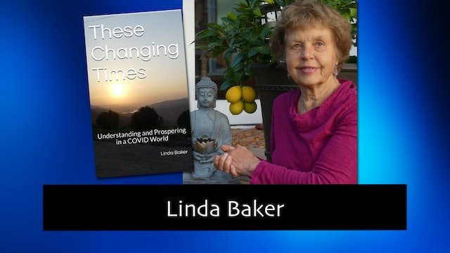 288 Understanding and Prospering in a COVID World with Linda Baker