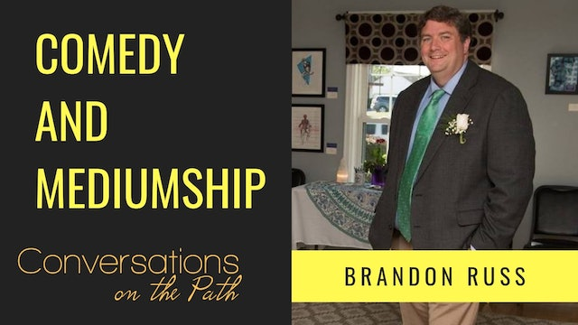 Comedy and Mediumship with Brandon Russ