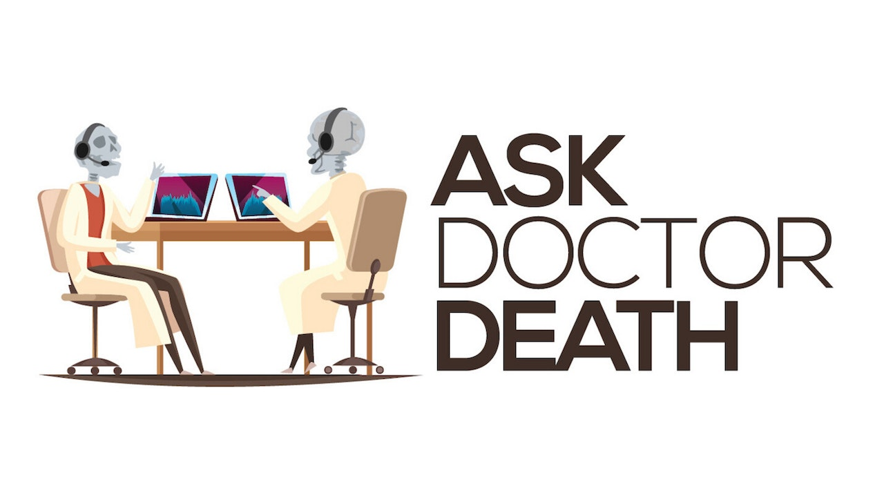 Ask Doctor Death