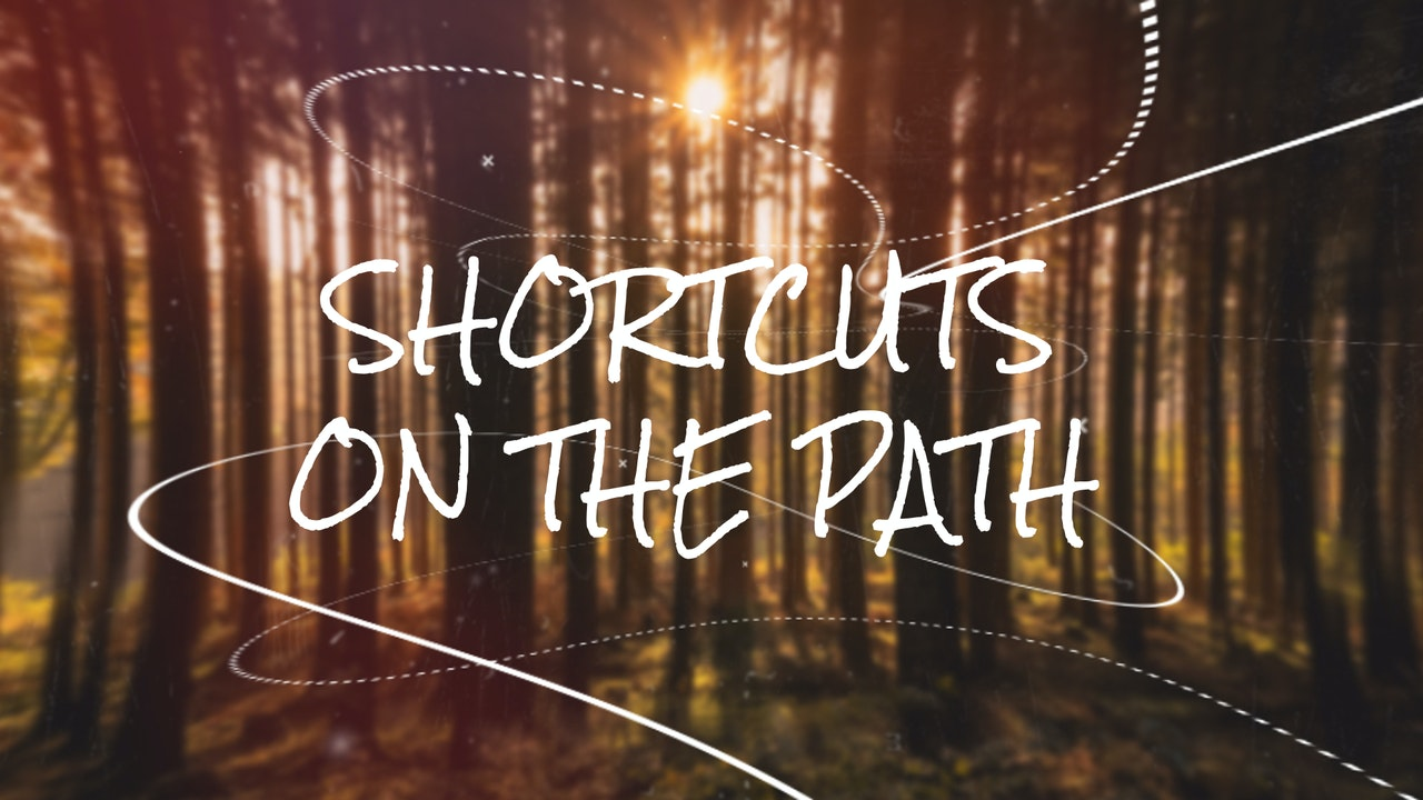 Shortcuts on the Path